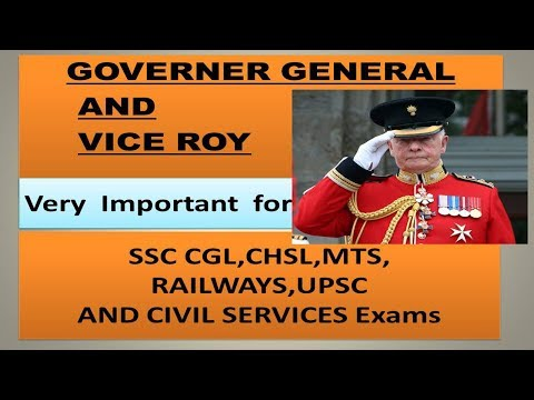 Complete Governor General & Viceroy of India for All Competitive Exams. ssc/railways/civil services