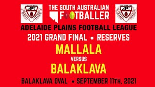 2021 APFL Reserves GRAND FINAL : Mallala Vs Balaklava, Ralli Park, Balaklava, Saturday 11th Sept.