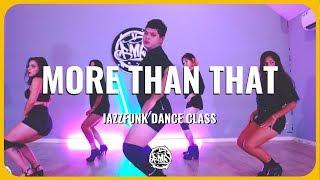 Baixar 𝑴𝑶𝑹𝑬 𝑻𝑯𝑨𝑵 𝑻𝑯𝑨𝑻 (Lauren Jauregui) / Henry Choreography / JazzFunk Dance Class