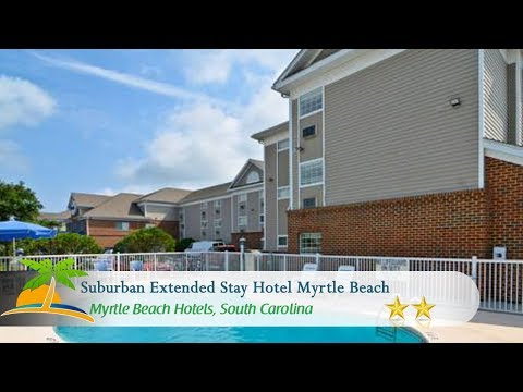 Suburban Extended Stay Hotel Myrtle Beach - Myrtle Beach Hotels, South Carolina