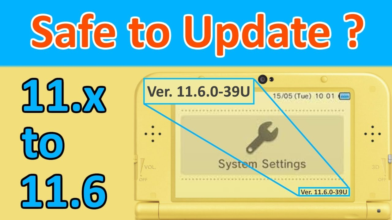 Is it Safe to Update my Nintendo 3DS to 11 6 0? w/ Homebrew Only? w/ CFW?