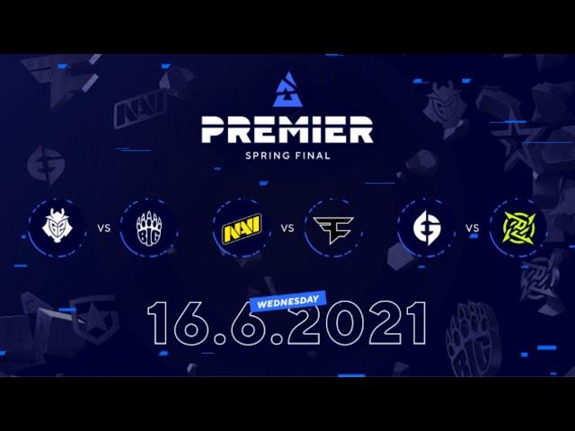 G2 vs BIG, NAVI vs Faze, EG vs NIP | BLAST Premier Spring Final Day 2