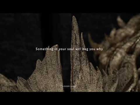 Lesser Gods Lyric Video