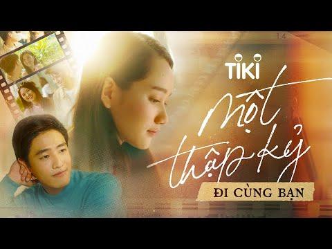 Tiki Một Thập Kỷ | Official MV - Đi Hoài Cùng Nhau Nhé - Trúc Anh, Suni Hạ Linh