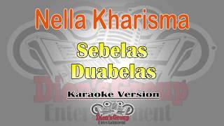 Nella Kharisma - Sebelas Duabelas (Karaoke Lirik Tanpa Vokal) by Dion'sGroup Ent.