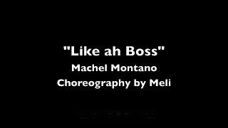 Like ah Boss - Zumba Choreography by Meli