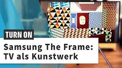 Samsung The Frame: TV und Gemälde in einem