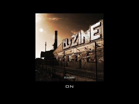Youtube: L'uZine – A la chaine (Full Album)