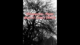 Wintersonne - Pieces (Sum 41 Cover / DEMO)