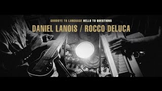 Daniel Lanois - Goodbye To Language, Hello To Questions #10