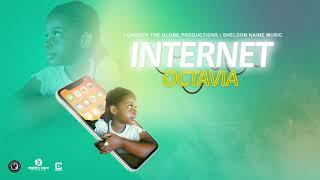 Octavia - Internet Official Audio