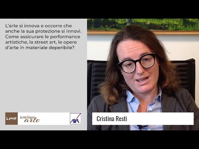 Protezione delle nuove forme d'arte - Cristina Resti (AXA Art)