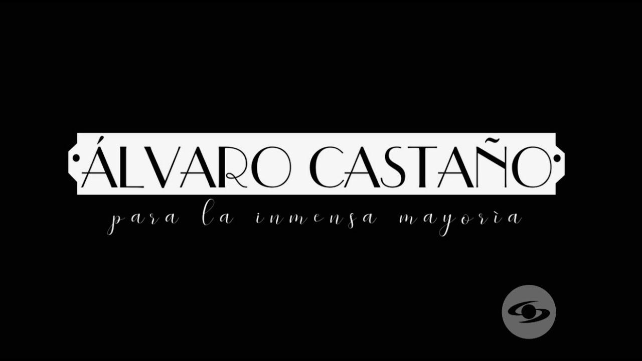 Especiales Caracol presenta 'Álvaro Castaño, para la inmensa mayoría'