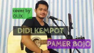Download Lagu PAMER BOJO - DIDI KEMPOT cover by olix official pake soundcard v8 + mic akg d5 mp3