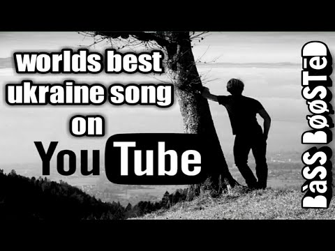 Worlds best ukraine song bass boosted