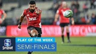 PLAY OF THE WEEK: 2018 Super Rugby Semi-Finals