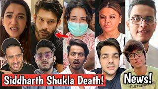 Siddharth Shukla Death, Shehnaaz Gill Crying! Gauhar khan Angry, Carryminati Ashish Chanchlani Faisu
