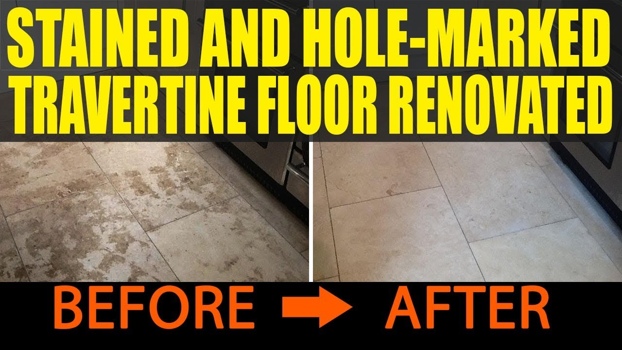 Renovating A Badly Stained And Hole Marked Travertine Tiled Floor In Oundle