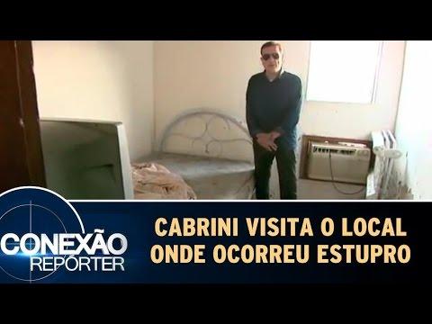 Conexão Repórter (29/05/16) - Cabrini Visita O Local Onde Ocorreu O Estupro
