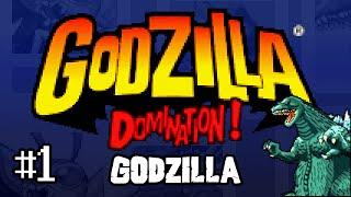 "Part 1 ""Godzilla"" - Godzilla: Domination!"