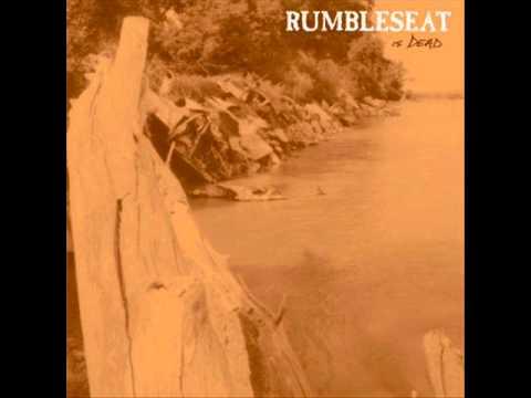Rumbleseat - Is Dead [full album]