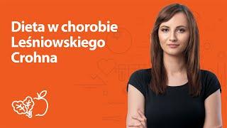 Dieta w chorobie Leśniowskiego Crohna | Kamila Lipowicz | Porady dietetyka klinicznego