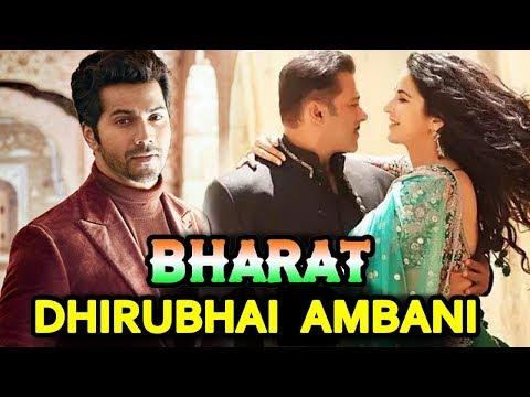 Varun Dhawan To Play Young DHIRUBHAI AMBANI In Salman's BHARAT Mp3