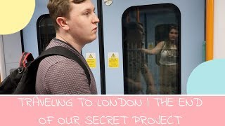 TRAVELING TO LONDON | THE END OF THE THE SECRET PROJECT :(
