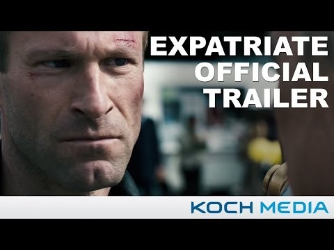 The Expatriate - Official Trailer