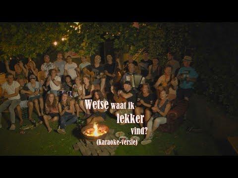 """Videoclip """"Wetse Waat Ik Lekker Vind"""" - Karaokeversie"""