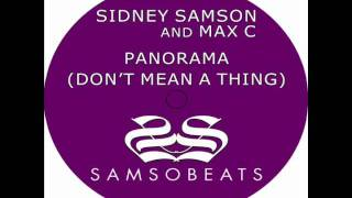 Sidney Samson and Max C - Panorama (Don't Mean a Thing) (Roul & Doors Vocal Edit)