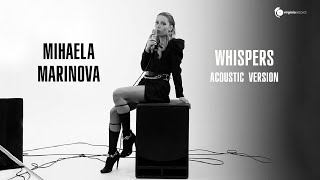 Mihaela Marinova - Whispers (Acoustic Version) [Official Video]