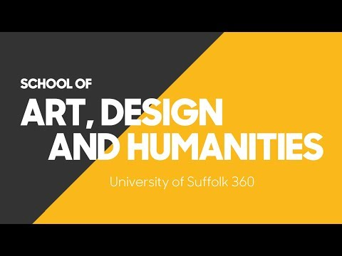 University of Suffolk 360 - School of Art, Design and Humanities