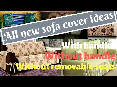 All new sofa cover ideas | sofa cover hacks| with or without handle