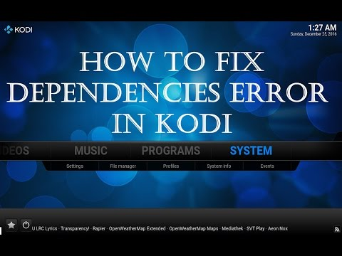 How to fix failed to install a Dependency error in Kodi