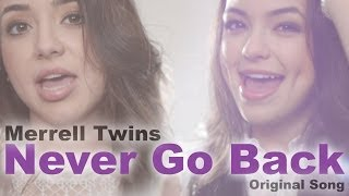 Never Go Back - Merrell Twins (Music Video)