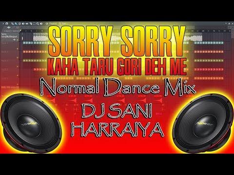 Sorry Sorry Kaha Taru◆Pawan Singh� Bhojpuri Dj Mix◆◆Normal Dance Mix◆◆Mp3 And Flp Project◆
