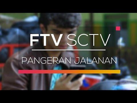 FTV SCTV - Pangeran Jalanan