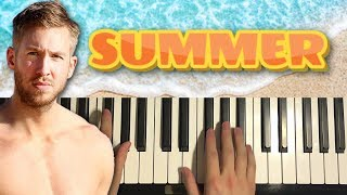 HOW TO PLAY -  Calvin Harris - Summer (Piano Tutorial Lesson)