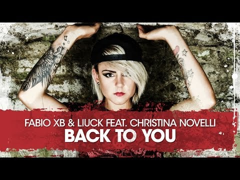 Fabio XB feat. Christina Novelli - Back to You (Wach Remix) [OUT NOW]
