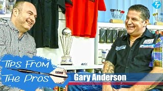 Tips from the Pros - Gary Anderson