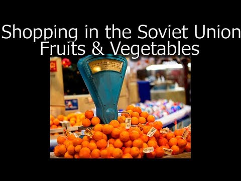 """LIFE IN USSR 49. Shopping in the Soviet Union. Stores """"Fruits & Vegetables"""""""
