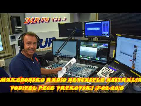 MAKEDONSKO RADIO 2NUR 103.7 FM NEWCASTLE AUSTRALIA 17 02 2018