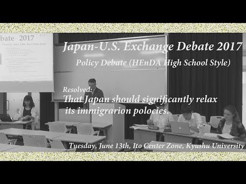 J-US Exchange Debate 2017 at Kyushu University (Policy: HEnDA)