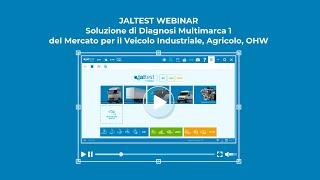 JALTEST WEBINAR | Soluzione di Diagnosi Multimarca 1 del Mercato per il CV/AGV/OHW