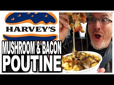 Harvey's Mushroom and Bacon Poutine Review and Drive Thru Test