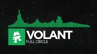 [Glitch Hop] - Volant - Full Circle [Monstercat Release]