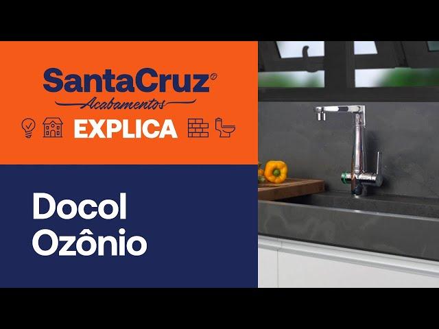 Torneira Docol Ozônio: tudo que você precisa saber | Santa Cruz Explica