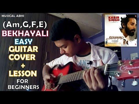 Bekhayali-Kabir Singh|Easy Guitar Cover+Lesson|Am,G,F,E,Dm|Sachet Tandon|