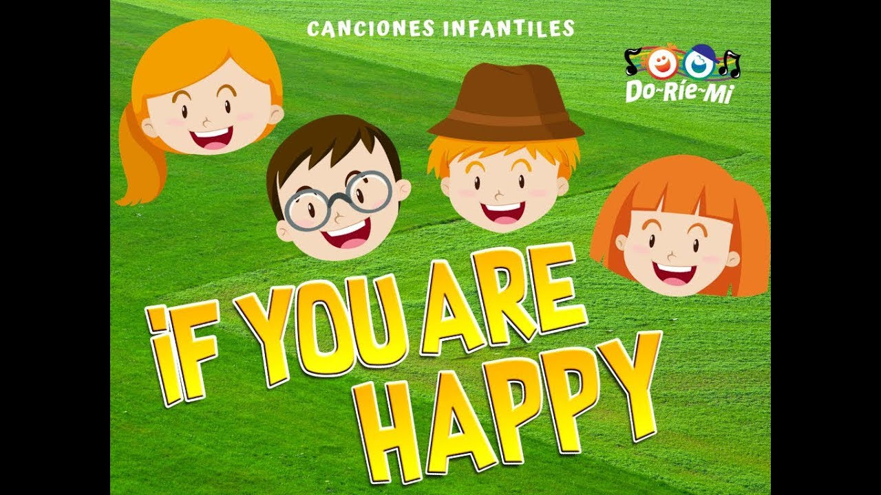 If You Are Happy And You Know It Clap Your Hands Con Letra En Inglés Canciones Infantiles Youtube